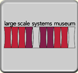Large Scale Systems Museum